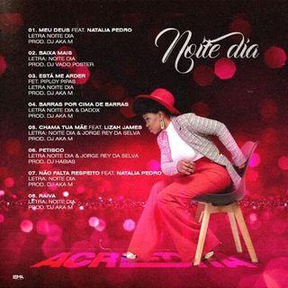 7. Noite & Dia - Não Falta Respeito (feat. Natalia Pedro) 2020