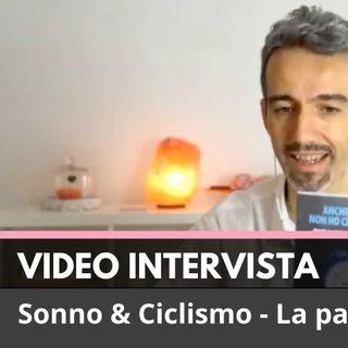 Sonno&Ciclismo- Intervista a Tommy Serafini