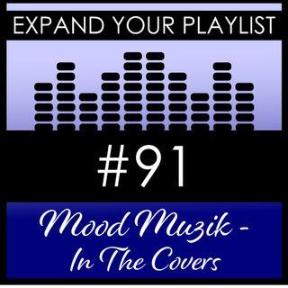 #91: Mood Muzik - In The Covers
