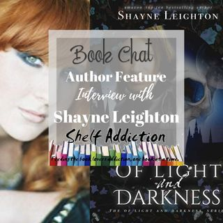 Ep 168: The Evolution of a Series Character w/ Featured Author Shayne Leighton | Book Chat