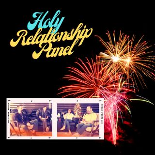 "The Holy Relationship Panel - ""Celebration of Illumination - The Joy of Time's End"" Online Event"
