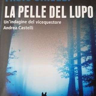 Fabio Girelli: La Pelle del Lupo- Capitolo 6