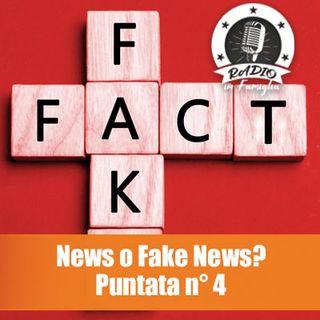 News o Fake News? Puntata 4