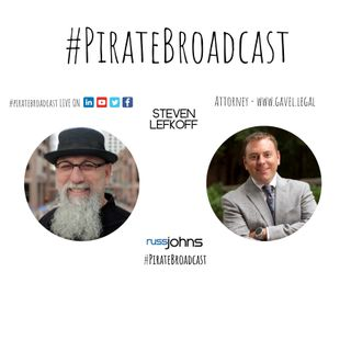 Catch Steven Lefkoff on the #PirateBroadcast