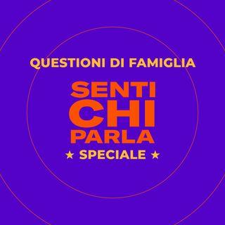 Speciale - Questioni di famiglia