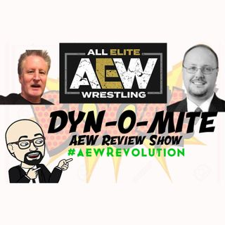 STS POD DYN-O-MITE #AEWRevolution Ep 24, Episode 416