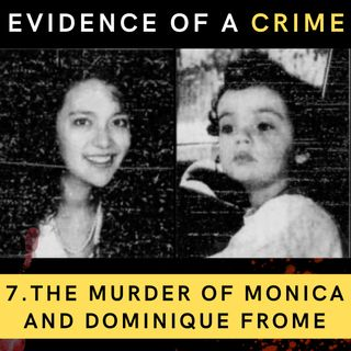 The Murder of Monica and Dominique Frome