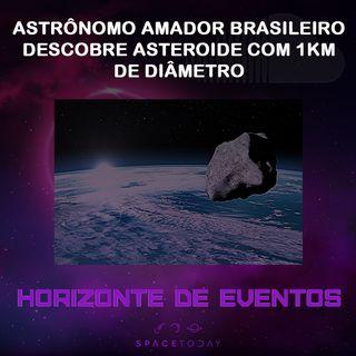 Horizonte de Eventos - Episódio 13 - Astrônomo Amador Brasileiro Descobre Asteroide Com 1km de Diâmetro
