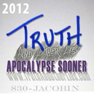 Apocalypse Sooner / T^OL2012