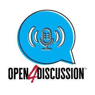Open 4 Discussion Podcast