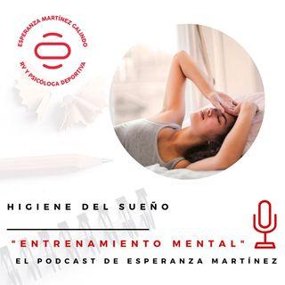 Episodio 22 - Higiene del Sueño- ENTRENAMIENTO MENTAL - CONTENIDO DE PSICOLOGÍA