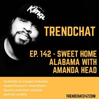 Ep. 142 - Sweet Home Alabama With Amanda Head