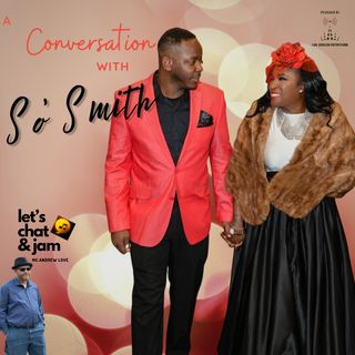 A Conversation With So'Smith (Soblanc and B.Smith)