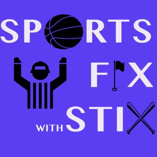 Sports Fix with Stix