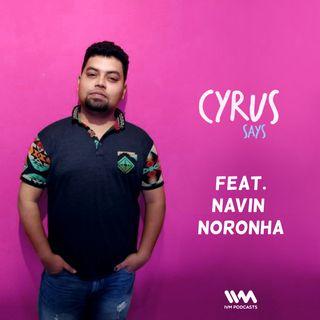 Ep. 279: Feat. Navin Noronha