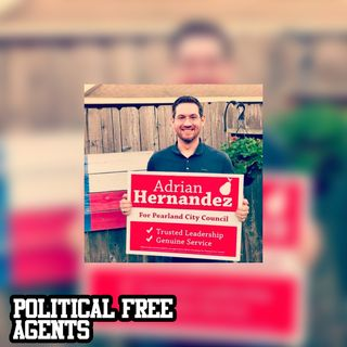 Episode 4: Interview with Adrian Hernandez, Candidate for Pearland City Council Position 4