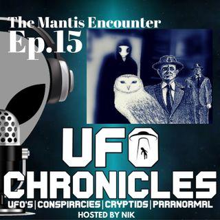 EP.15 The Mantis Encounter