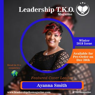 Leadership TKO™ Winter 2018 magazine launch - Cover Leader Ayanna Smith