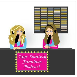 APP-Solutely Fabulous Podcast 8