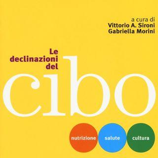 """Vittorio A. Sironi """"Le declinazioni del cibo"""""""
