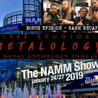 NAMM 2019 Recap [SE1/Bonus Episode]