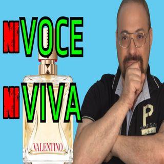 Valentino Voce Viva Review