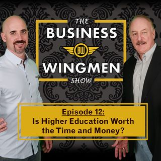 012- Is Higher Education Worth the Time & Money