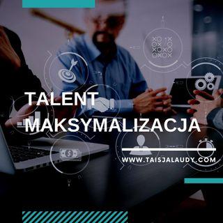 Talent Maksymalizacja (Maximizer) - Test GALLUPa, Clifton StrengthsFinder 2.0