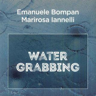 """Emanuele Bompan """"Water Grabbing"""""""