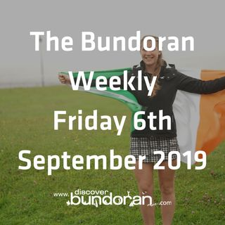 060 - The Bundoran Weekly - Friday 6th September 2019