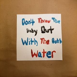 Episode 5 Don't Throw The Baby Out With The Bath Water