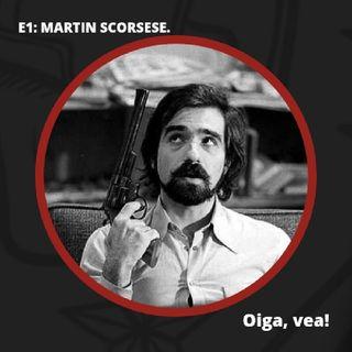 E1 - El cine recóndito de Martin Scorsese.