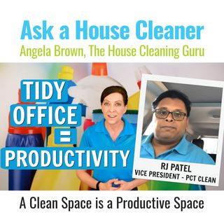 Tidy Workspace - Productive Day with RJ Patel, PCT Clean