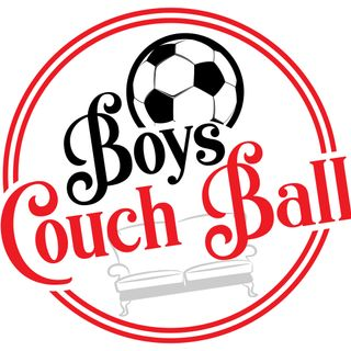 Ep. 1 - Boys Couch Ball Revamping & Latest of the EPL