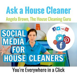 Social Media Presence for House Cleaners