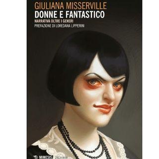 Donne e Fantastico - una chiacchierata con Giuliana Misserville