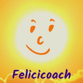 Felicicoach's podcast