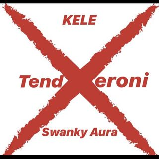"""Tenderoni"" Cover-Kele x Swanky Aura"