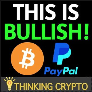 BITCOIN Boosts PayPal's Stock Price & Will Cause More Public Companies To Jump Into Crypto!