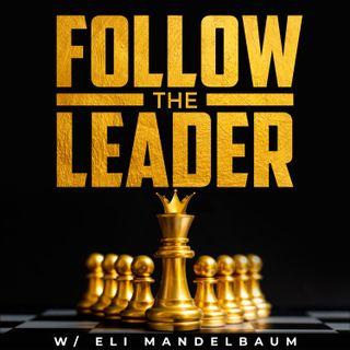 Follow the Leader w/ Eli Mandelbaum