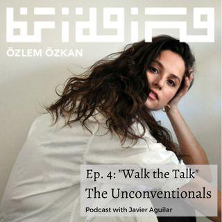 04 | Walk the talk | with Podcaster and Mindset coach Özlem Özkan