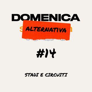 #14 - Stadi e Circuiti - 01/06/2020