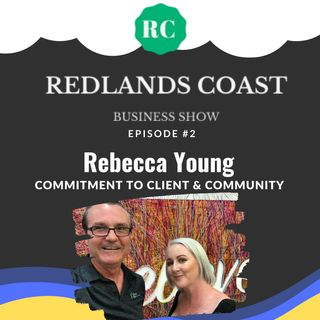 Personal Commitment to Client & Community Rebecca Young