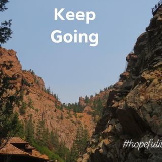 Just keep going! Ep. 381