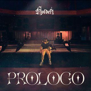 """#NewMusicAlert: Holden pubblica """"Prologo"""", il suo disco d'esordio"""