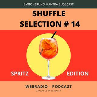 SHUFFLE SELECTION #14 - SPRITZ EDITION