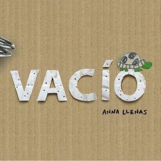 Vacío, cuento infantil de Anna Llenas