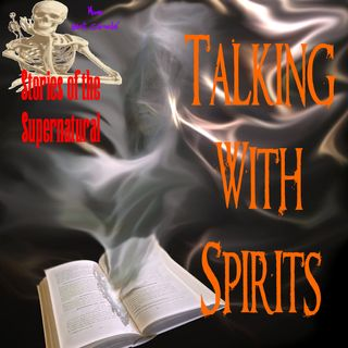 Talking with Spirits | Interview with Nathaniel J. Gillis | Podcast