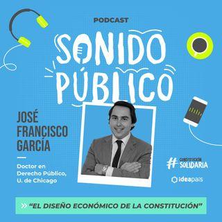 El diseño económico de la Constitución: Sonido Público junto a Jose Francisco García