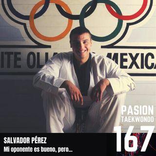 """Salvador Pérez """"Mi oponente es bueno, pero a mi..."""""""